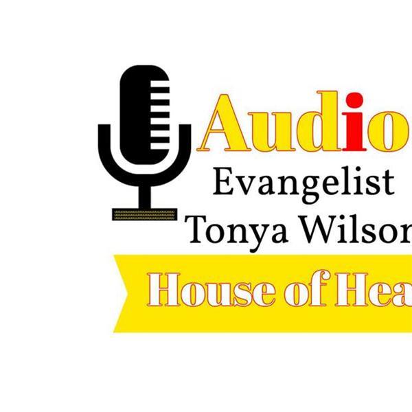 Evangelist Tonya Wilson Live HOH