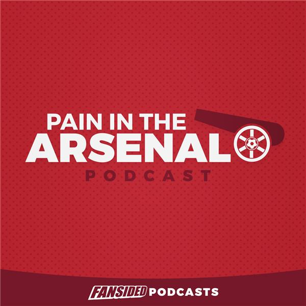 Pain in the Arsenal Podcast