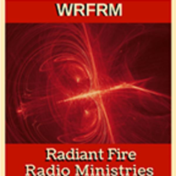 Radiant Fire Radio Ministries