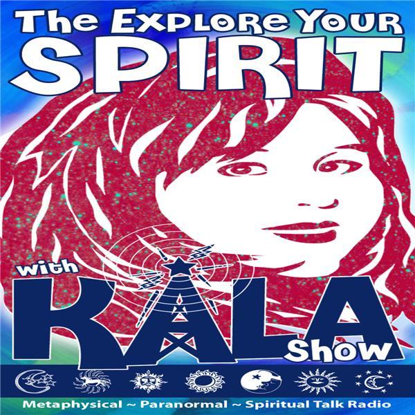 Explore Your Spirit with Kala