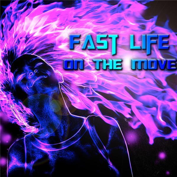 Fast Life On the Move Radio
