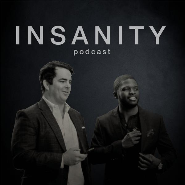Insanity Podcast