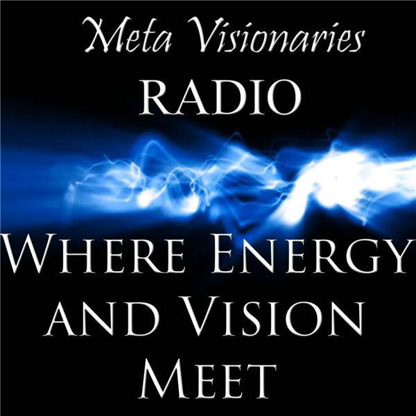Meta Visionaries Radio