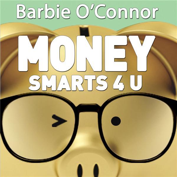 Money Smarts 4 U