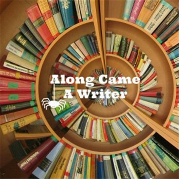 Along Came A Writer