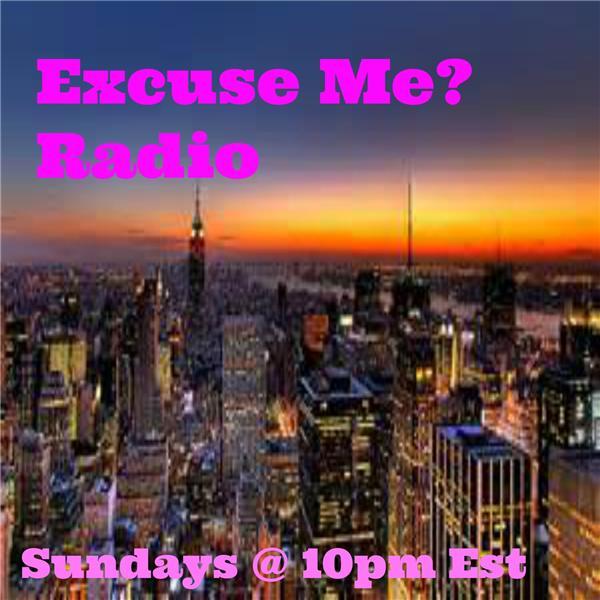 Excuse Me Radio