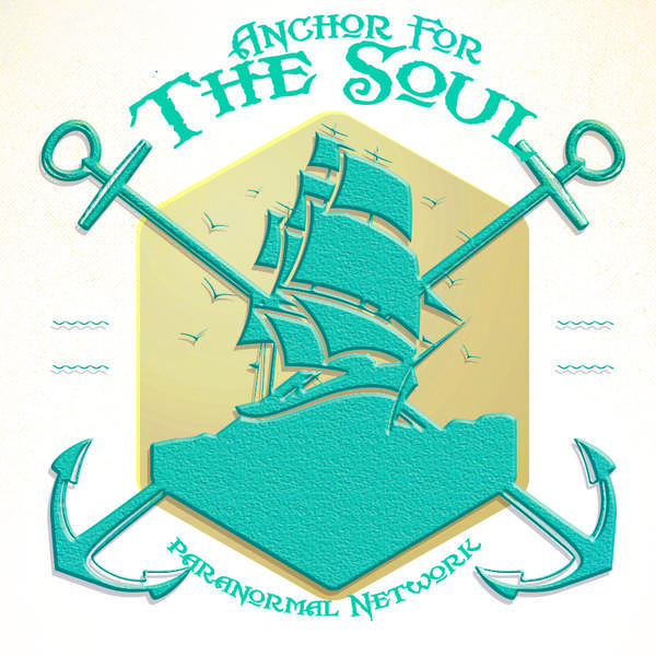 Anchor For The Soul Paranormal