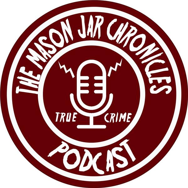 The Mason Jar Chronicles