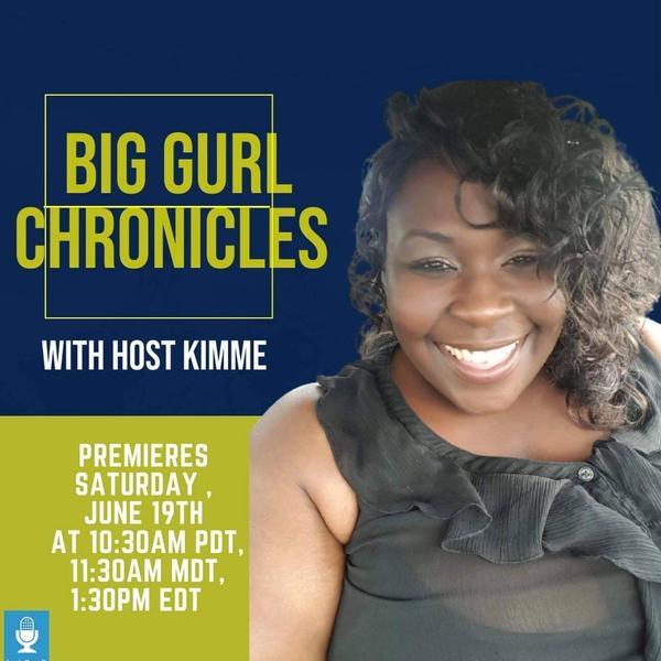Big Gurl Chronicles