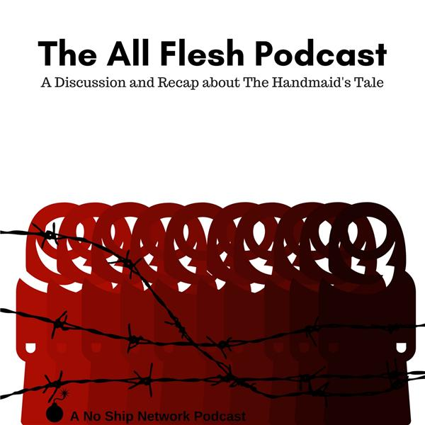 The All Flesh Podcast