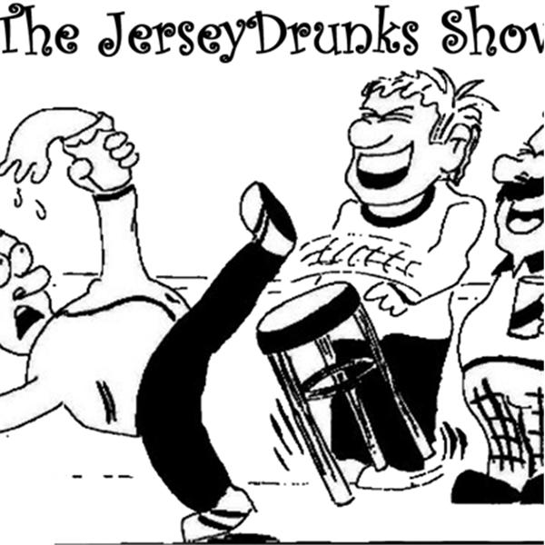 JerseyDrunks Show