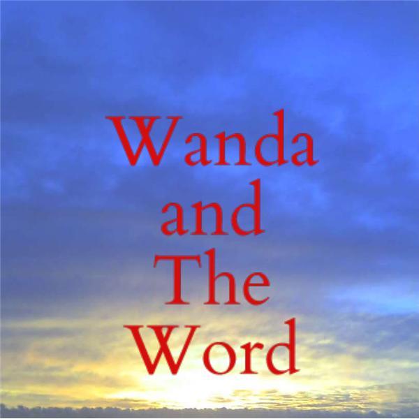 Wanda and The Word