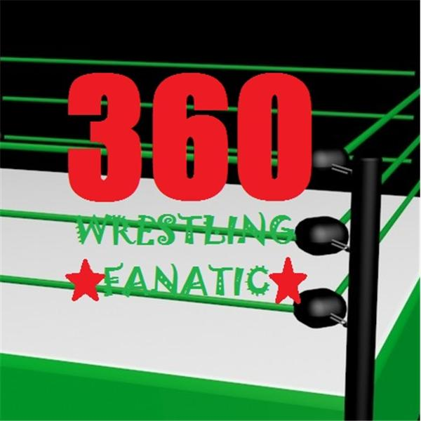360 Wrestling Fanatic Radio