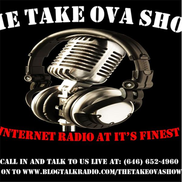 The Take Ova Show