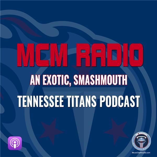 MCM Radio Titans Podcast