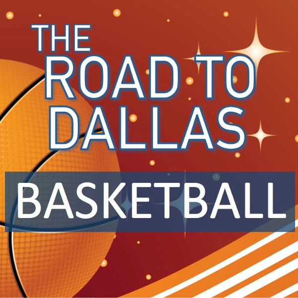Road To Dallas Basketball