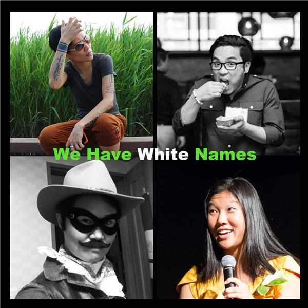 We Have White Names