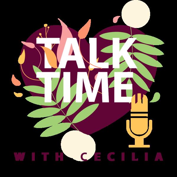 Talk Time With Cecilia