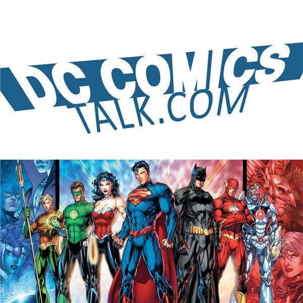 DCComicsTalk Podcast - DC