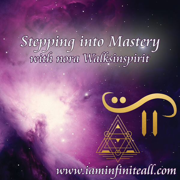 Stepping Into Mastery with Nora