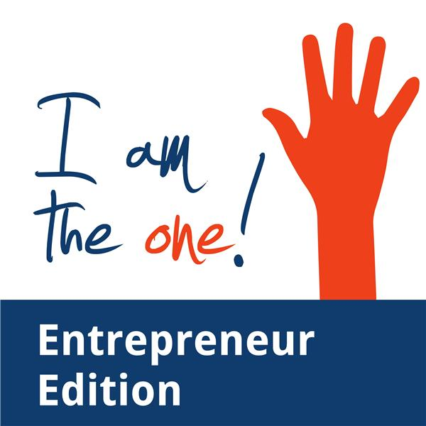 I Am the One Entrepreneur Edition