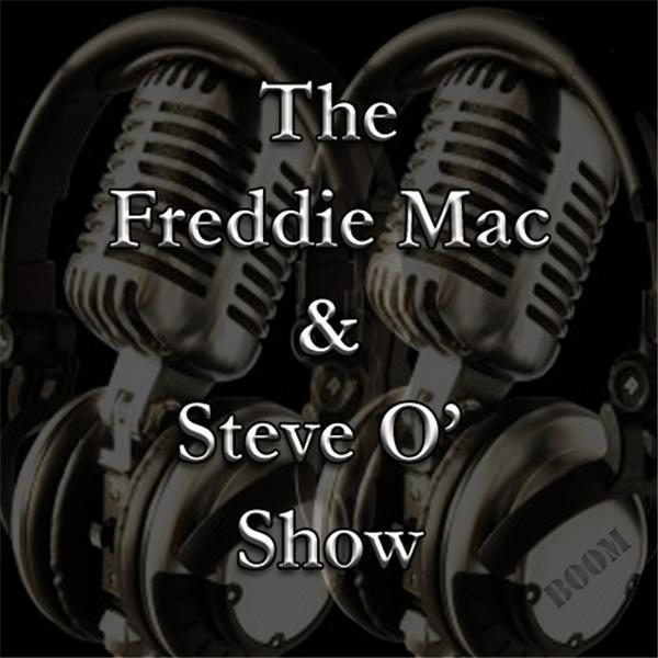 Freddie Mac and Steve O Show