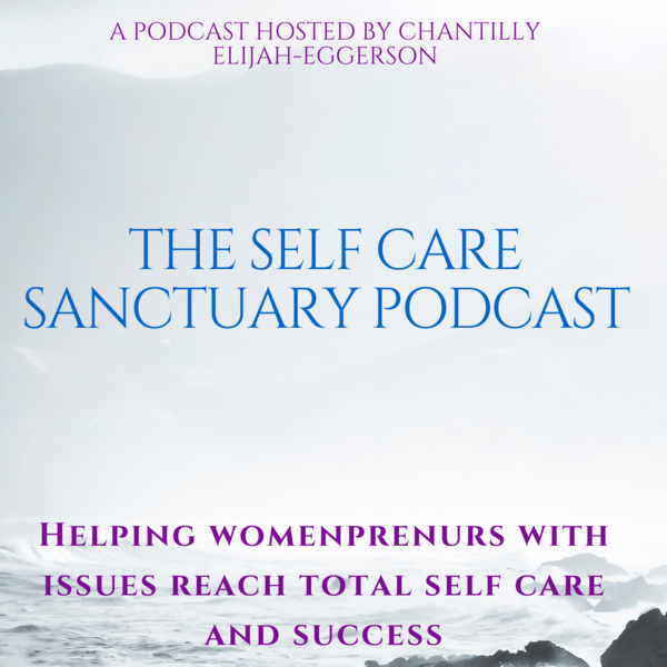 The Self Care Sanctuary Podcast