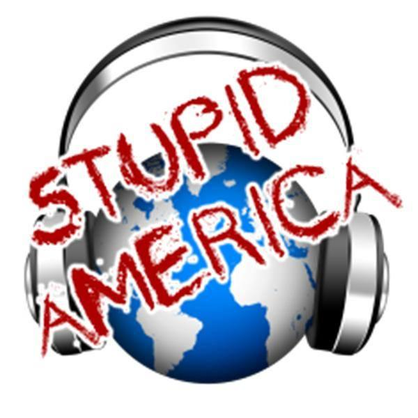 Stupid America0