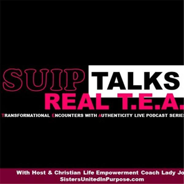 SUIPTalks Real T-E-A-