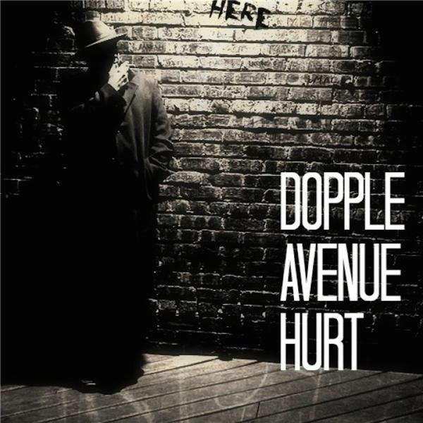 Dopple Avenue Hurt