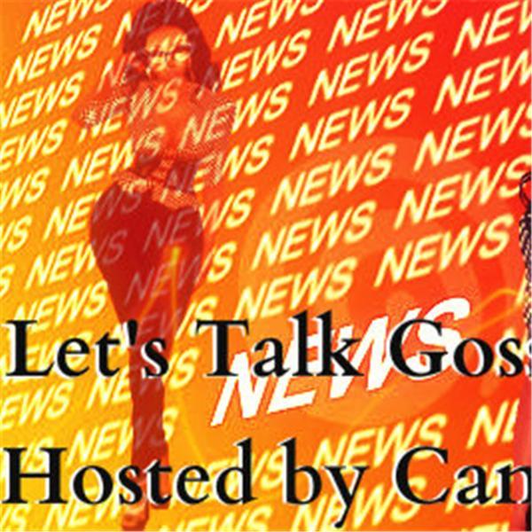 Lets Talk Gossip