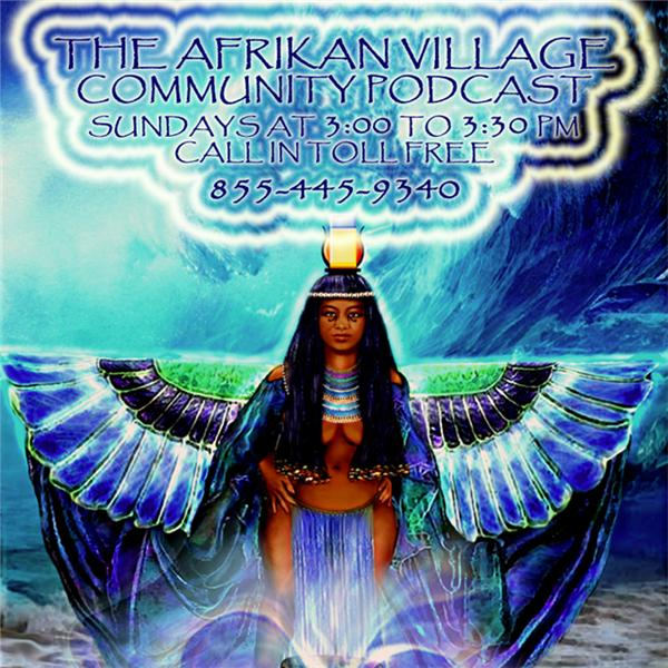 The Afrikan Village Podcast