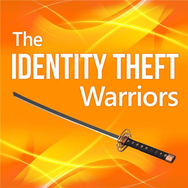 The Identity Theft Warriors