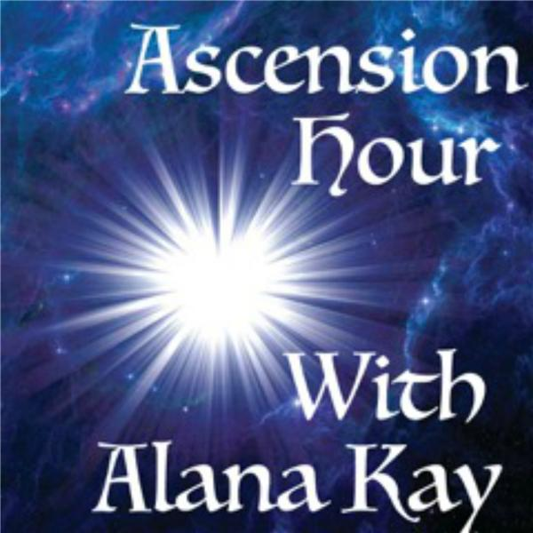 Ascension Hour With Alana Kay
