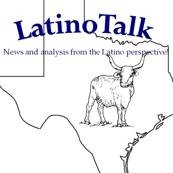 LatinoTalk Texas
