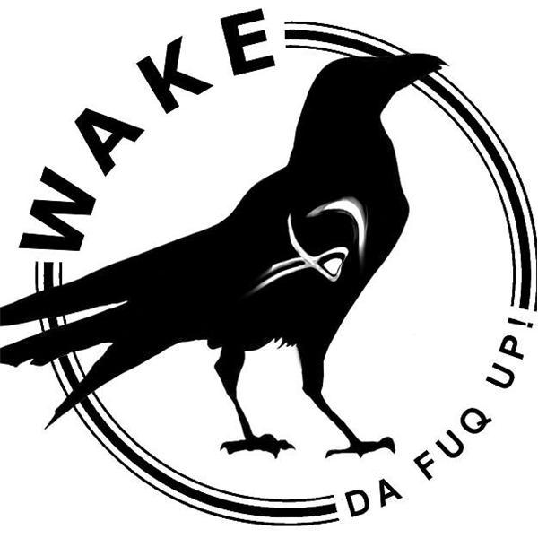 Wake Da Fuq Up