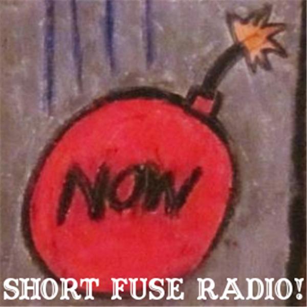 SHORT FUSE RADIO
