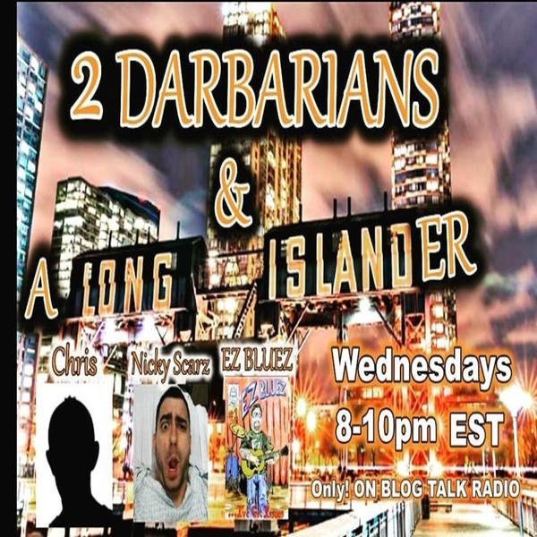 2 Darbarians n a Long Islander