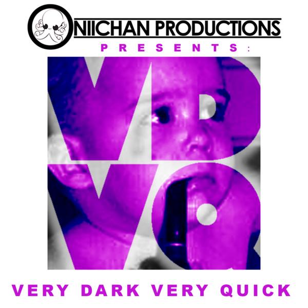 Very Dark Very Quick