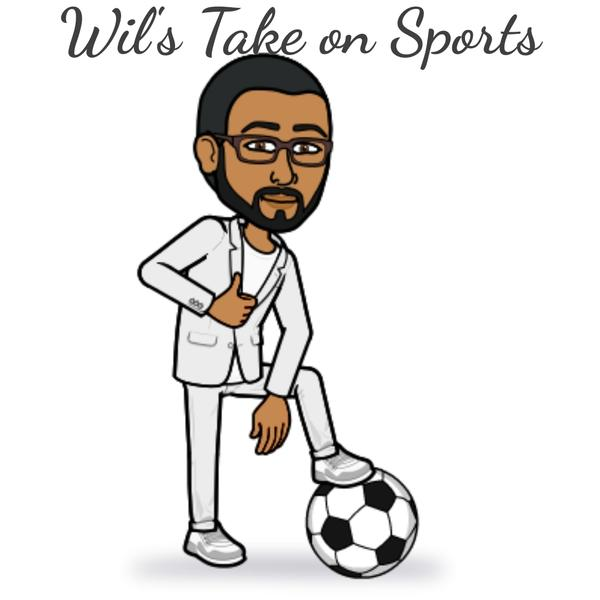 Wil*s Take on Sports