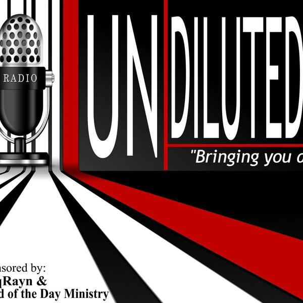 Un-Diluted Talk Radio