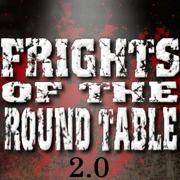 Frightsoftheroundtable2point0