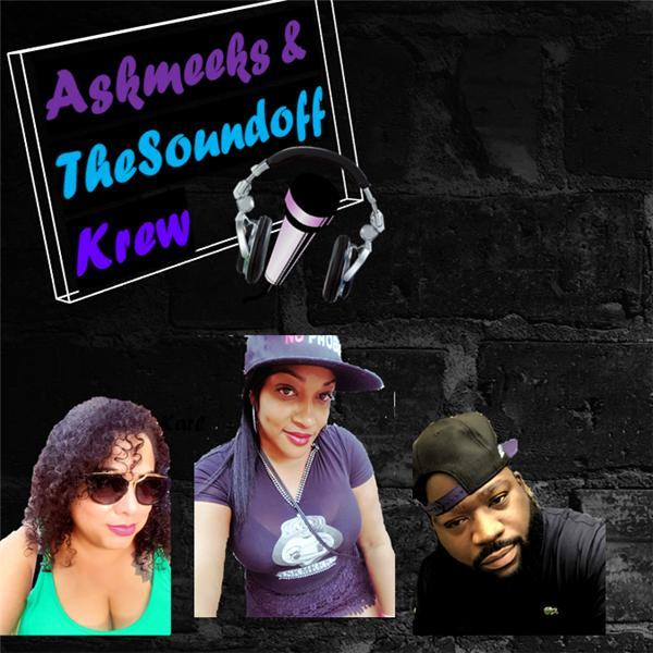 Askmeeks and the Sound Off Krew