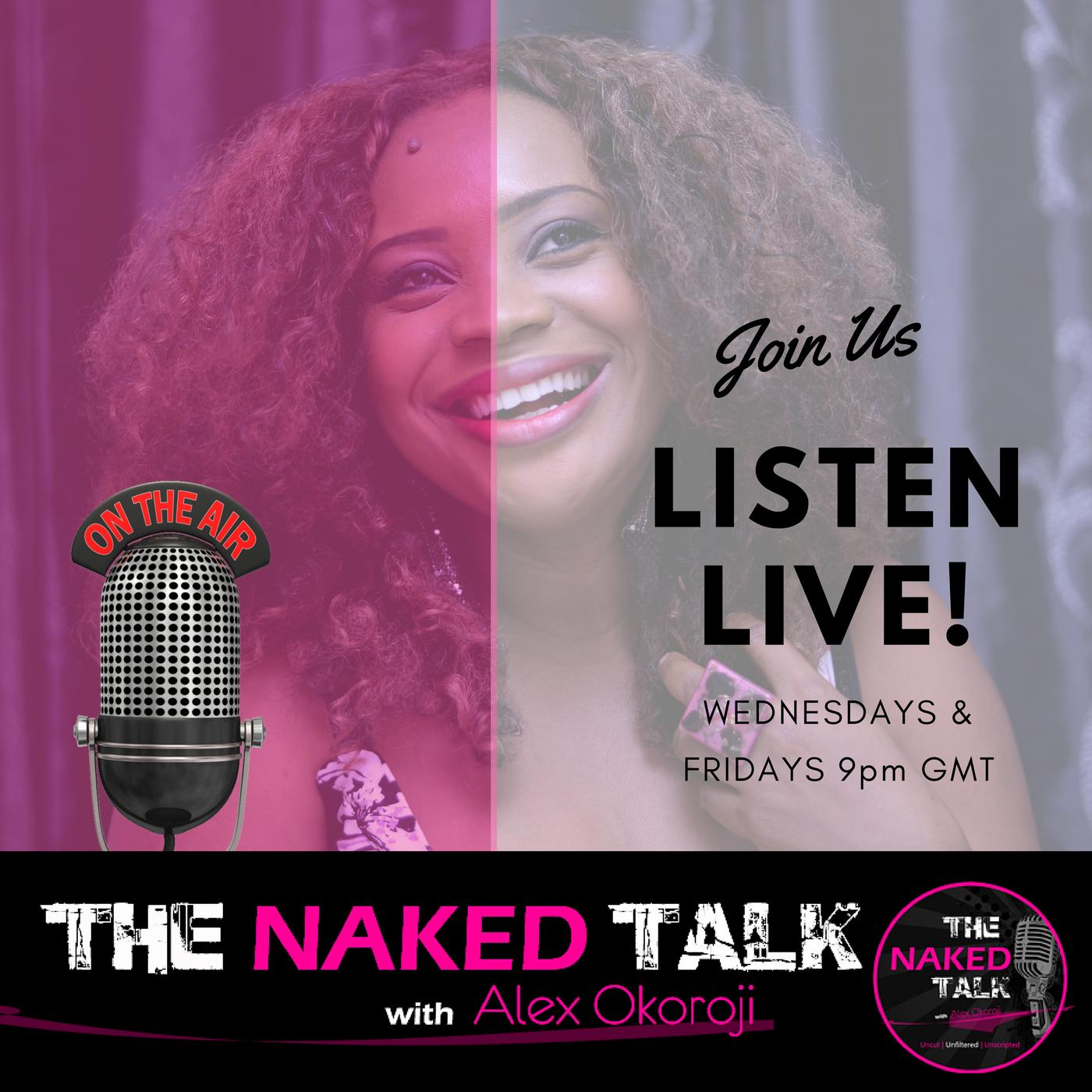 THE NAKED TALK with Alex Okoroji