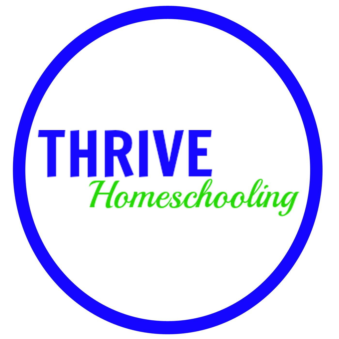 Thrive Homeschooling | Listen Free on Castbox