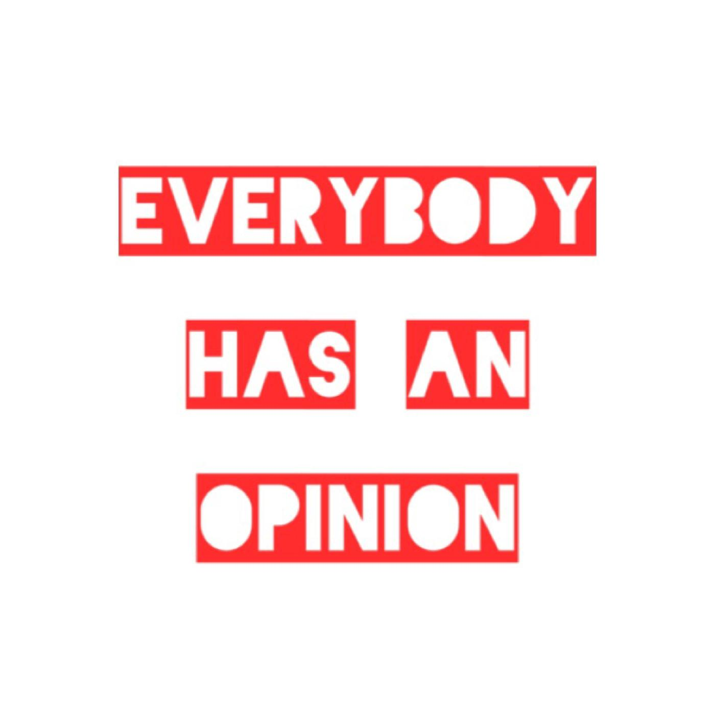 Everybody Has An Opinion Ep. 10 SOBs, The New NBA, and More