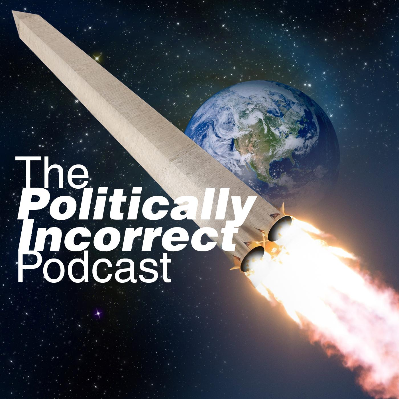 The Politically Incorrect Podcast with guest Jeremy Newberger