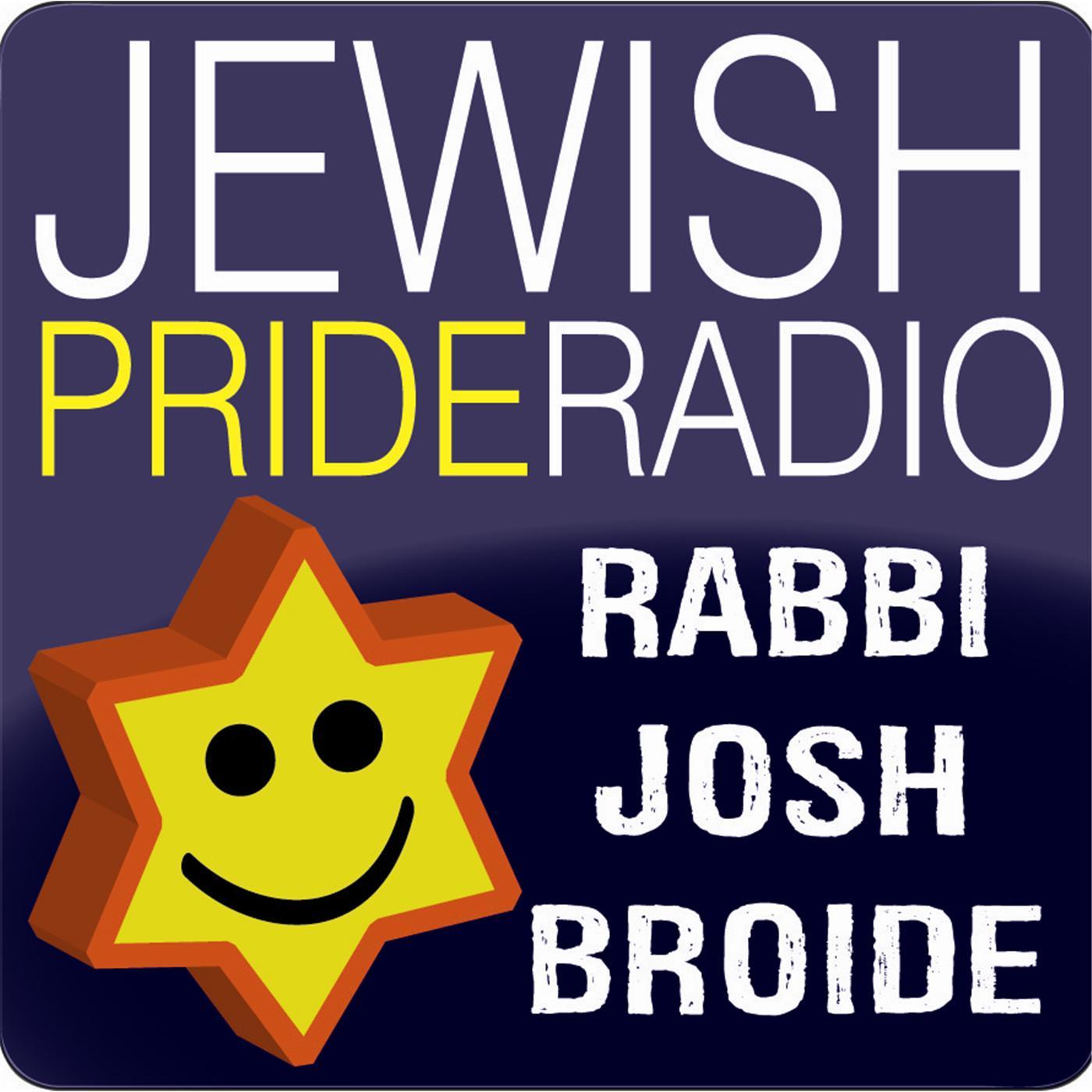 Jewish Pride Radio Rabbi Josh Broide By Josh Broide On Apple Podcasts