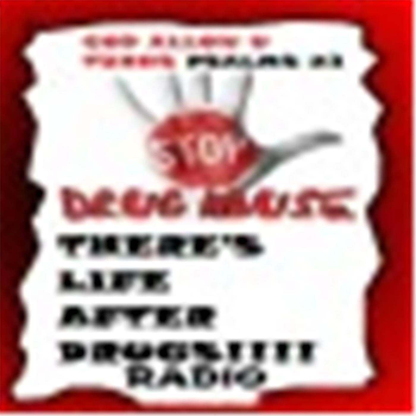 There's Life After Drugs Radio | Listen Free on Castbox
