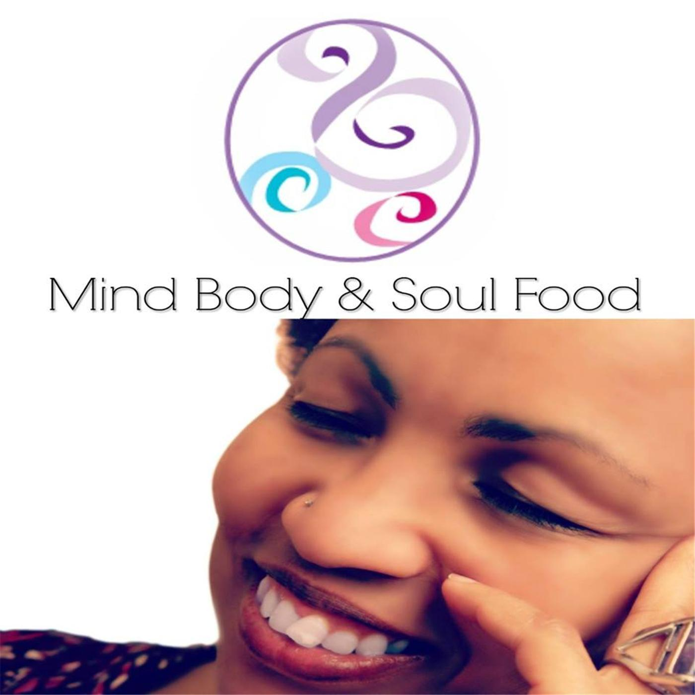 Mind, Body & Soul Food
